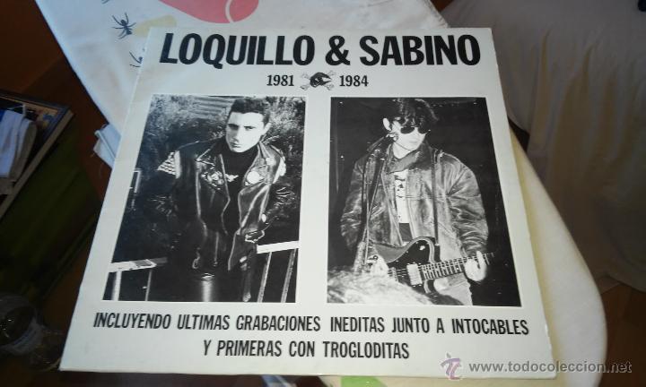 LOQUILLO Y SABINO 1981 1984 (Música - Discos - Singles Vinilo - Grupos Españoles de los 70 y 80)
