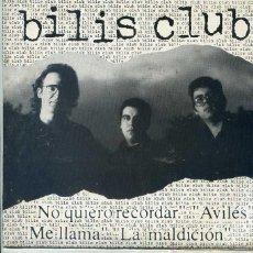 Discos de vinilo: BILIS CLUB / NO QUIERO RECORDAR / AVILES + 2 (EP 1992). Lote 53482311