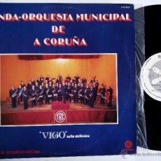 Discos de vinilo: BANDA-ORQUESTA MUNICIPAL DE A CORUÑA. VIGO. SUITE SINFÓNICA. LP RUADA R-155-D. ESPAÑA 1982. GALICIA.. Lote 53484372