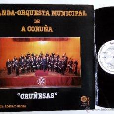 Discos de vinilo: BANDA-ORQUESTA MUNICIPAL DE A CORUÑA. CRUÑESAS. LP RUADA R-150-D. ESPAÑA 1981. GALICIA.. Lote 53484541