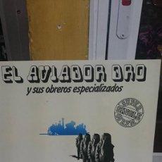 Discos de vinilo: EL AVIADOR DRO Y SUS OBREROS ESPECIALIZADOS / LA CHICA DE PLEXIGLAS / MOVIEPLAY 1983. Lote 53486989