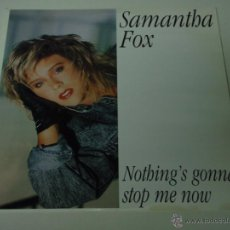 Discos de vinilo: SAMANTHA FOX ( NOTHING'S GONNA STOP ME NOW - DREAM CITY - WANT YOU TO WANT ME ) ENGLAND-1987 MAXI45. Lote 53491722