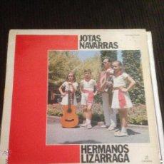 Discos de vinilo: HERMANOS LIZARRAGA - JOTAS NAVARRAS - LP ALBUM 1975. Lote 53509104