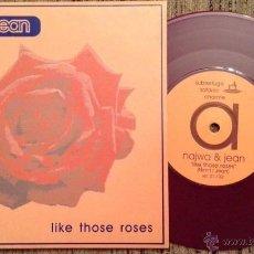 Discos de vinilo: NAJWAJEAN - LIKE THOSE ROSES - SINGLE EDICIÓN LIMITADA - 1998. Lote 53511273