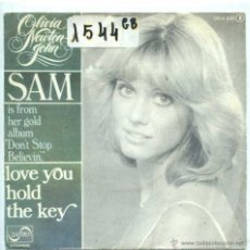 Discos de vinilo: OLIVIA NEWTON JOHN / SAM / LOVE YOU HOLD THE KEY (SINGLE PROMO 1977). Lote 53515866
