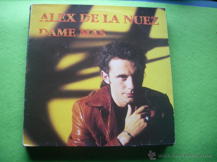 ALEX DE LA NUEZ - DAME MAS - MAXISINGLE (Música - Discos de Vinilo - Maxi Singles - Solistas Españoles de los 70 a la actualidad)