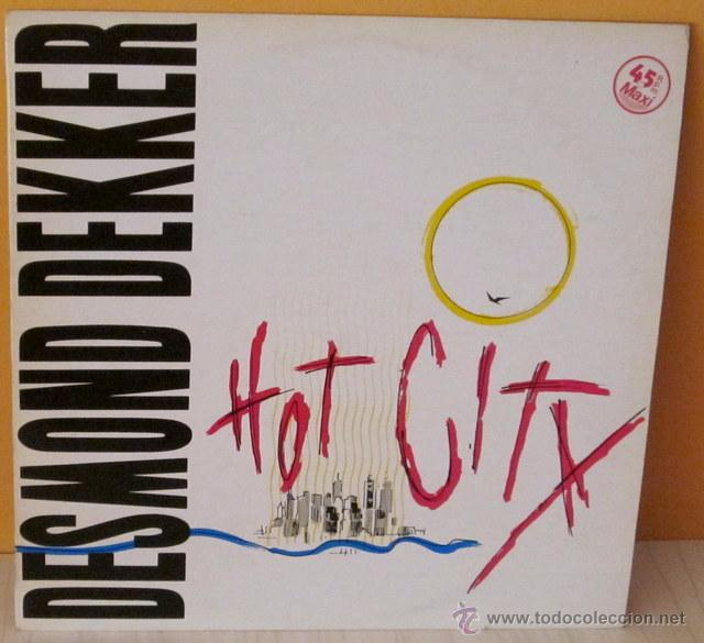 DESMOND DEKKER - HOT CITY STIFF -1983 (Música - Discos de Vinilo - Maxi Singles - Reggae - Ska)