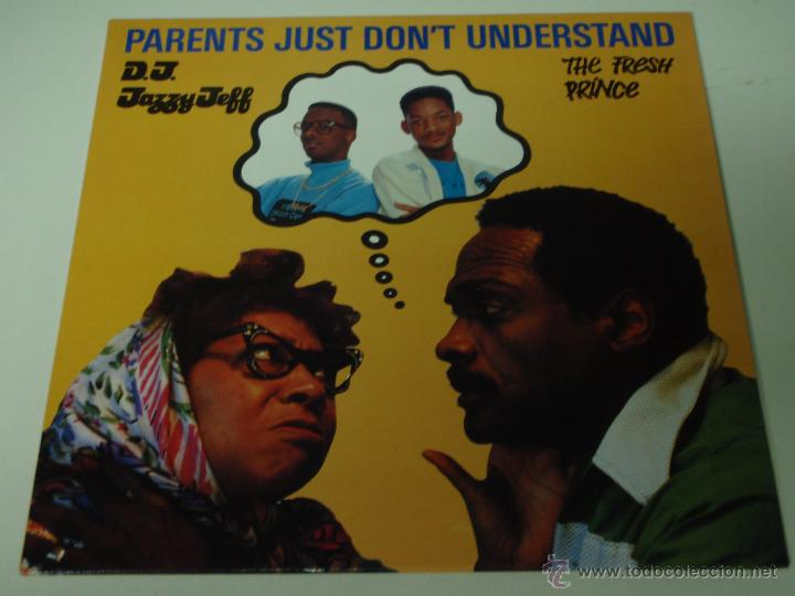 DJ JAZZY JEFF & THE FRESH PRINCE ( PARENT'S JUST DON'T UNDERSTAND 2 VERSIONES - LIVE AT UNION SQU (Música - Discos de Vinilo - Maxi Singles - Disco y Dance)