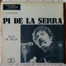 Discos de vinilo: PI DE LA SERRA, FILLS DE BUDA (LE CHANT DU MONDE) LP FRA - TRIFOLD. Lote 53531373