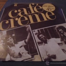 Discos de vinilo: CAFE CREME --- CITATIONS ININTERROMPUES . Lote 53531386