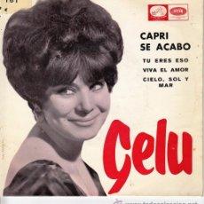 Discos de vinilo: GELU - CAPRI SE ACABO - EP RARO DE VINILO CHICA YE YE. Lote 53532383