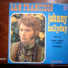 Discos de vinilo: JOHNNY HALLYDAY - SAN FRANCISCO + 3. Lote 53546448