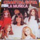 Discos de vinilo: LP - CHANTAL GOYA - LA MUÑECA (PROMOCIONAL ESPAÑOL, RCA RECORDS 1979). Lote 53553702