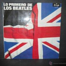 Discos de vinilo: LO PRIMERO DE LOS BEATLES.. Lote 53558285