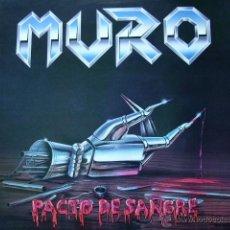 Discos de vinilo: MURO PACTO DE SANGRE LP ORIGINAL HEAVY ESPAÑOL. Lote 53566148