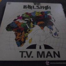 Discos de vinilo: THE BOLSHOI --- T.V. MAN. Lote 53568632
