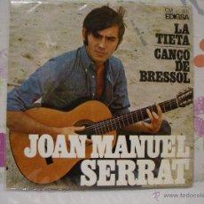 Discos de vinilo: JOAN MANUEL SERRAT *** LA TIETA, CANÇÓ DE BRESSOL *** SINGLE VINILO AÑO 1967. Lote 53571394