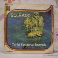 Discos de vinilo: DANIEL SENTACRUZ ENSEMBLE *** SOLEADO + PARA ELISA *** SINGLE VINILO AÑO 1974 *** EMI ODEON. Lote 53572942