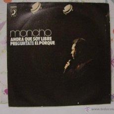 Discos de vinilo: MONCHO ( EL GITANO DEL BOLERO ) ** AHORA QUE SOY LIBRE + PREGUNTATE EL PORQUÉ ** AÑO 1973. Lote 53572982