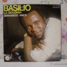 Discos de vinilo: BASILIO ** LA GIOCONDA + DEMASIADO AMOR *** SINGLE VINILO *** NOVOLA - ZAFIRO AÑO 1978. Lote 53573074