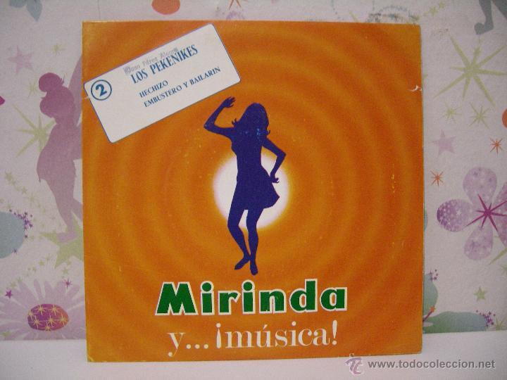 MIRINDA Y .... MÚSICA (SINGLE 2) ** LOS PEKENIKES: HECHIZO + EMBUSTERO Y BAILARÍN ** AÑO 1969 (Música - Discos - Singles Vinilo - Otros estilos)