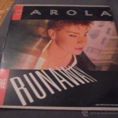 Discos de vinilo: CAROLA --- THE RUNAWAY (12 PULGADAS). Lote 53580406