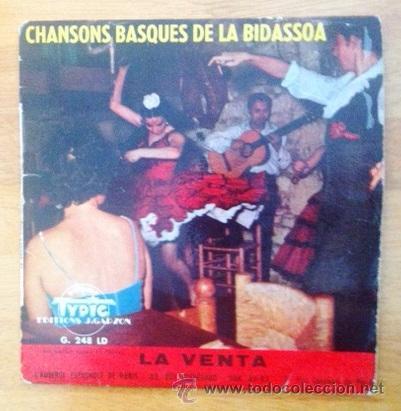 CHANSONS BASQUES DE LA BIDASSOA - GAMBORENA - LE GROUPE BASQUE LA BIDASSOA - CHOMIN ENEA, ARAN EDER (Música - Discos de Vinilo - EPs - Otros estilos)