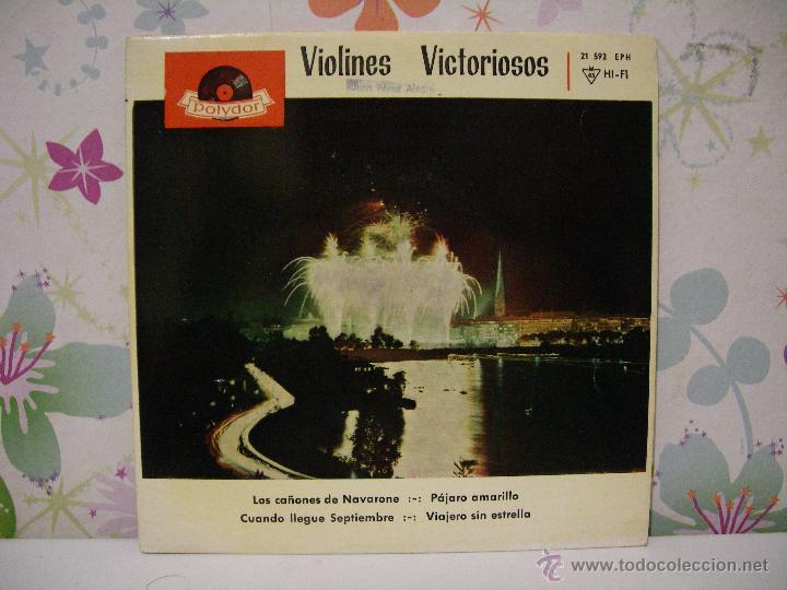 VIOLINES VICTORIOSOS ** LOS CAÑONES DE NAVARONE + VIAJERO SIN ESTRELLA, .. ** SINGLE POLYDOR 1962 (Música - Discos - Singles Vinilo - Clásica, Ópera, Zarzuela y Marchas)