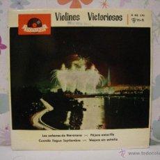 Discos de vinilo: VIOLINES VICTORIOSOS ** LOS CAÑONES DE NAVARONE + VIAJERO SIN ESTRELLA, .. ** SINGLE POLYDOR 1962. Lote 53585583