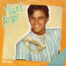Discos de vinilo: MIGUEL BOSE, SG, BRAVI RAGAZZI + 1, AÑO 1982 MADE IN ITALY. Lote 53595696