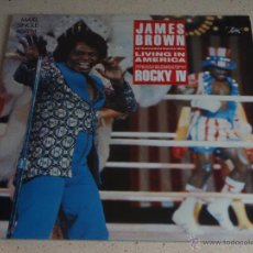 Discos de vinilo: JAMES BROWN ''ROCKY IV'' ( LIVING IN AMERICA 3 VERSIONES ) 1985 - HOLANDA MAXI45 SCOTTI BROT. Lote 53599691