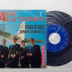 Discos de vinilo: LOS 4 DE LA TORRE * VUELO 502 * TEMPERAMENTO * SINGLE BELTER 1966. Lote 53601542