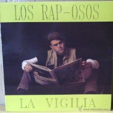 Discos de vinilo: LOS RAP-OSOS - 'LA VIGILIA' [CON LOS RAPEROS DEL SUR EN CARA B] (MAXI SINGLE PVPSS-9201 [1992]). Lote 53602274