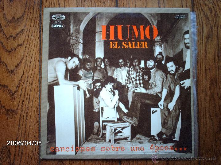 HUMO - EL SALER - CANCIONES SOBRE UNA EPOCA .... (Música - Discos - LP Vinilo - Grupos Españoles de los 70 y 80)