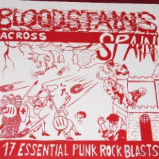 Discos de vinilo: BLOODSTAINS ACROSS-SPAIN-PUNK-RECOPILATORIO-17 ESSENTIAL PUNK ROCK BLASTS-ANDORRA 1997-BUEN ESTADO G. Lote 53613379