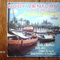 Discos de vinilo: RUDY VENTURA Y SU CONJUNTO EN MALLORCA - CANTO A MALLORCA + 3. Lote 53617712