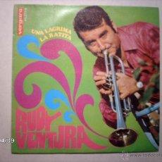 Discos de vinilo: RUDY VENTURA - UNA LAGRIMA + LA RATITA . Lote 53618297