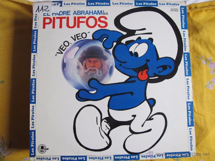 LP - EL PADRE ABRAHAM Y SUS PITUFOS - VEO, VEO (SPAIN, CARNABY RECORDS 1980) (Música - Discos - LPs Vinilo - Música Infantil)
