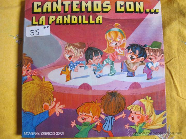 LP - LA PANDILLA - CANTEMOS CON LA PANDILLA ( SPAIN, MOVIEPLAY 1971, PORTADA DOBLE) (Música - Discos - LPs Vinilo - Música Infantil)