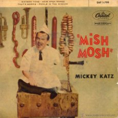 Discos de vinilo: MISH - MOSH - MICKEY KATZ AND HIS ORCHESTRA, EP, SIXTEEN TONS + 3, AÑO 1959. Lote 53619510