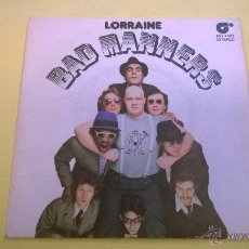 Dischi in vinile: BAD MANNERS.LORRAINE.SINGLE.ESPAÑA 1981.MAGNET.. Lote 53619828