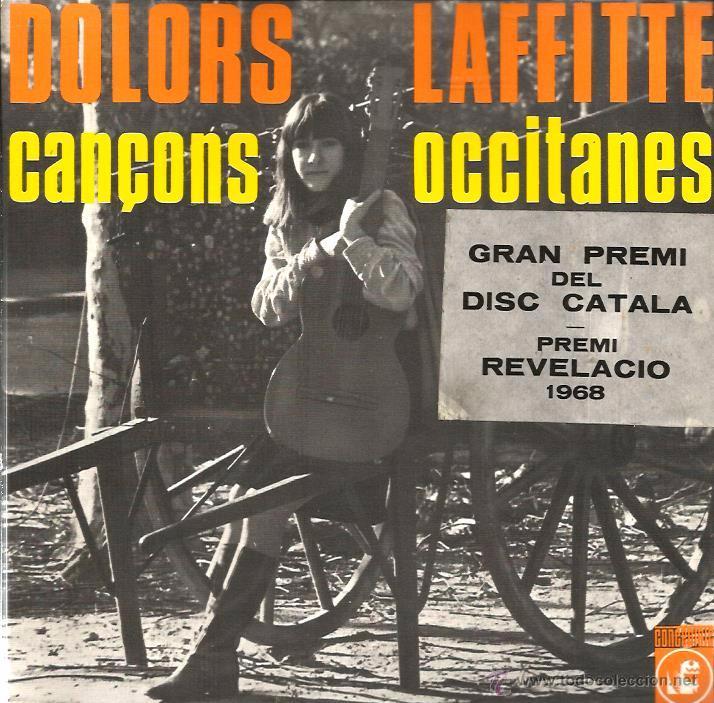EP DOLORS LAFFITTE : CANÇONS OCCITANES ( CONTIENE INSERTO Y DEDICATORIA DE DOLORS A NURIA ) (Música - Discos de Vinilo - EPs - Cantautores Españoles)