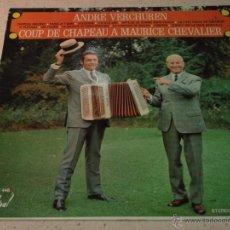 Discos de vinilo: ANDRE VERCHUREN ET SON ORCHESTRE ( COUP DE CHAPEAU A MAURICE CHEVALIER ) FRANCE LP33 FESTIVAL. Lote 53637446