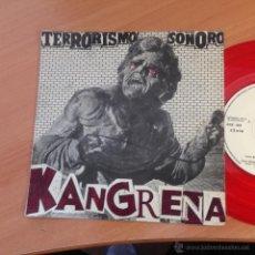 Discos de vinilo: KANGRENA (TERRORISMO SONORO) SINGLE ESPAÑA 1983 PUNK (EPI19). Lote 53650821
