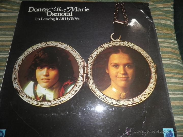 DONNY & MARIE OSMOND - I´M LEAVING IT ALL UP TO YOU LP - ORIGINAL INGLES - MGM RECORDS 1974 - STEREO (Música - Discos - LP Vinilo - Pop - Rock Extranjero de los 50 y 60)