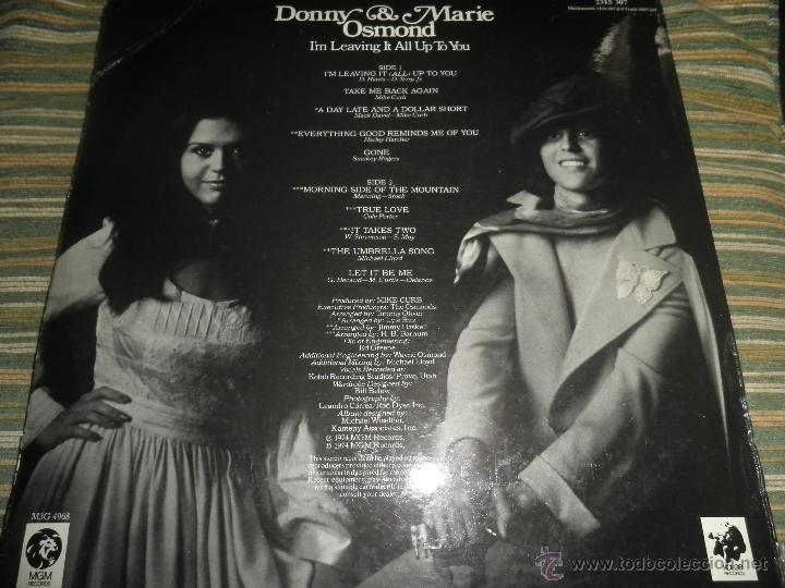 Discos de vinilo: DONNY & MARIE OSMOND - I´M LEAVING IT ALL UP TO YOU LP - ORIGINAL INGLES - MGM RECORDS 1974 - STEREO - Foto 2 - 53658661