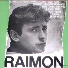 Discos de vinilo: RAIMON (DISC ANTOLOGIC DE LES SEVES CANÇONS) LP 1964 EDIGSA (EXCELENTE ESTADO). Lote 53667983