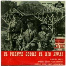 Discos de vinilo: H. M. GRENADIER, LT. MARCEL LASALMONIE – EL PUENTE SOBRE EL RÍO KWAI - EP SPAIN 1958 - DECCA. Lote 53679465