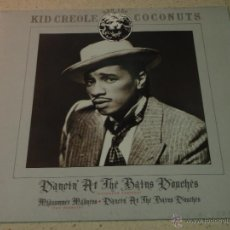 Discos de vinilo: KID CREOLE AND THE COCONUTS ( DANCIN' AT THE BAINS DOCHES 2 VERSIONES - MIDSUMMER MADNESS ) 1987. Lote 53683462