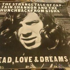 Discos de vinilo: BREAD , LOVE & DREAMS 2LP THE STRANGE TALE OF CAPTAIN SHANNON AND THE ... DISCO DE VINILO DECCA 1971. Lote 53696937
